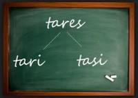 tasi - tari - tares